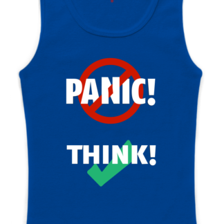 tank-top woman blue: Don't panic, think