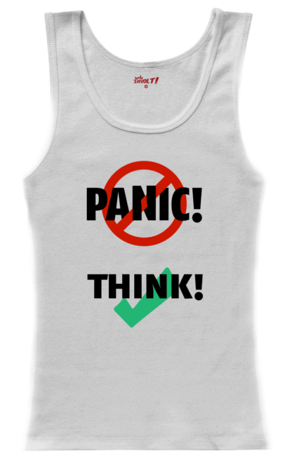 tank-top woman white: Don't panic, think